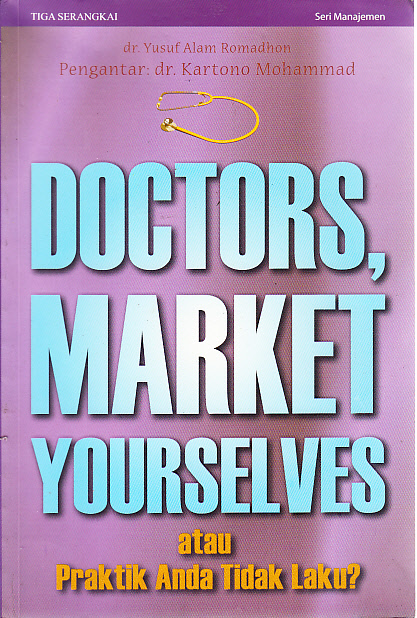 Doctors, market yourselves